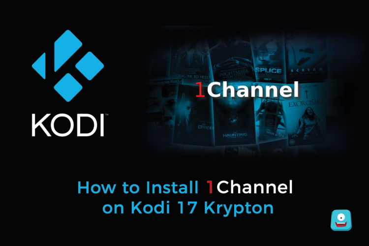 How to Install 1Channel on Kodi 17 Krypton| Your Access Pass to ...
