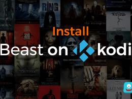 How to Install The Beast on Kodi