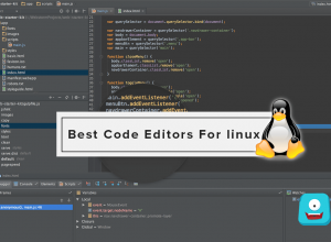 Best-Code-Editors-For-Linux