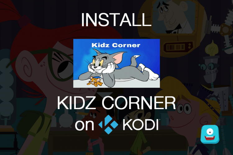 How to Install Kidz Corner on Kodi