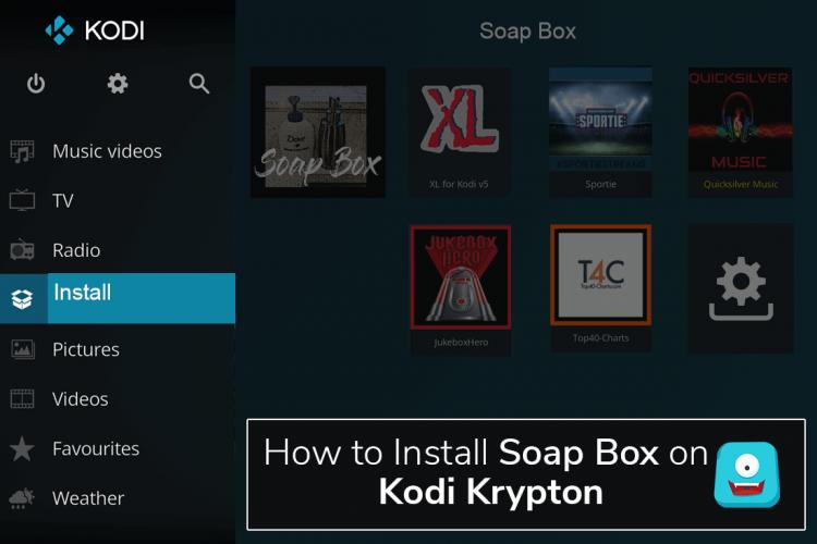 How to Install Soap Box on Kodi