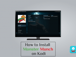How to Install Monster Munch on Kodi